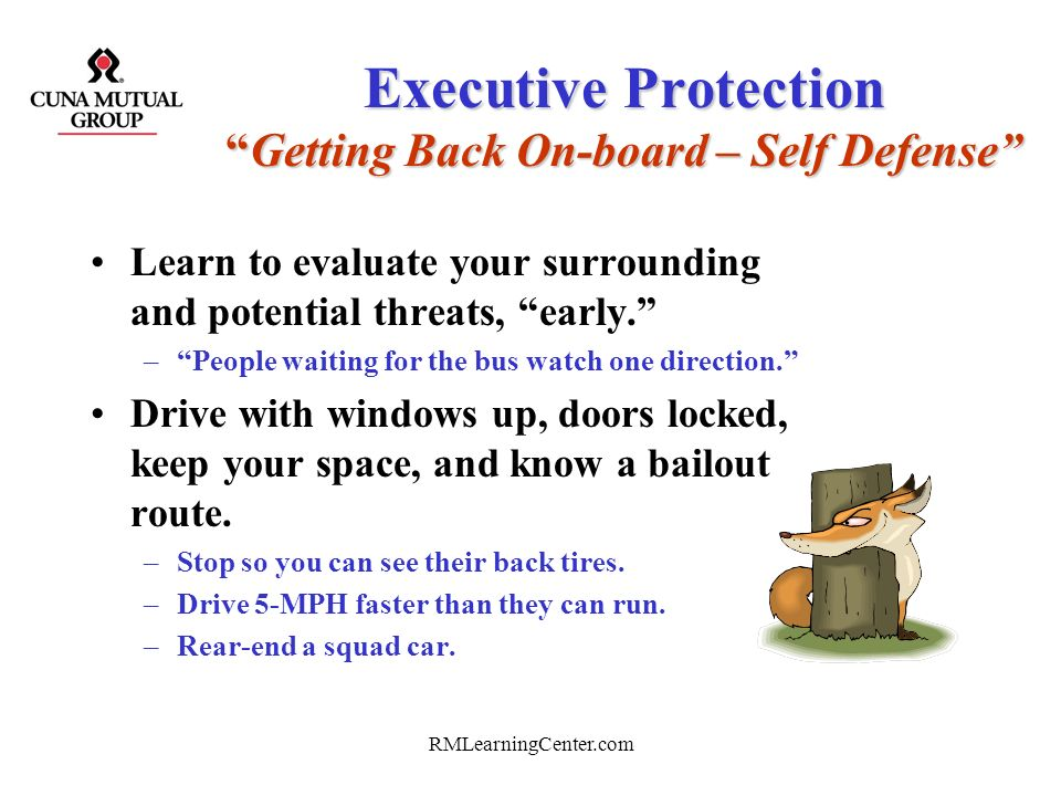 Executive Protection Getting Back On-board – Self Defense