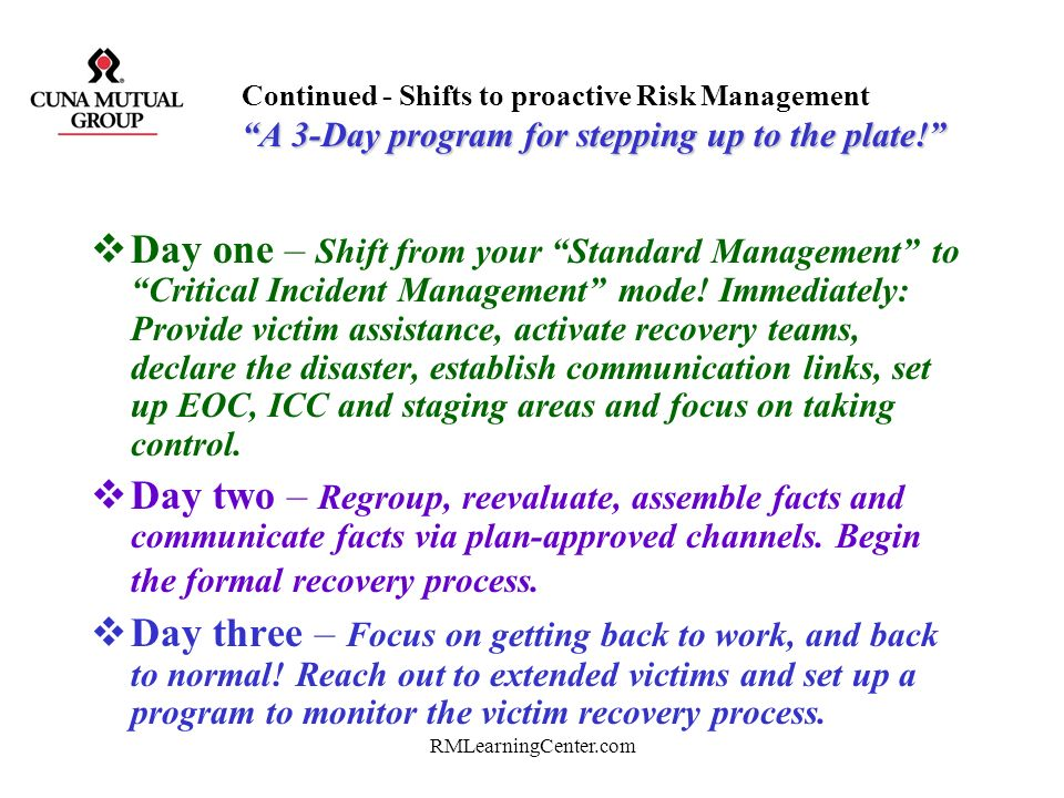 Continued - Shifts to proactive Risk Management A 3-Day program for stepping up to the plate!