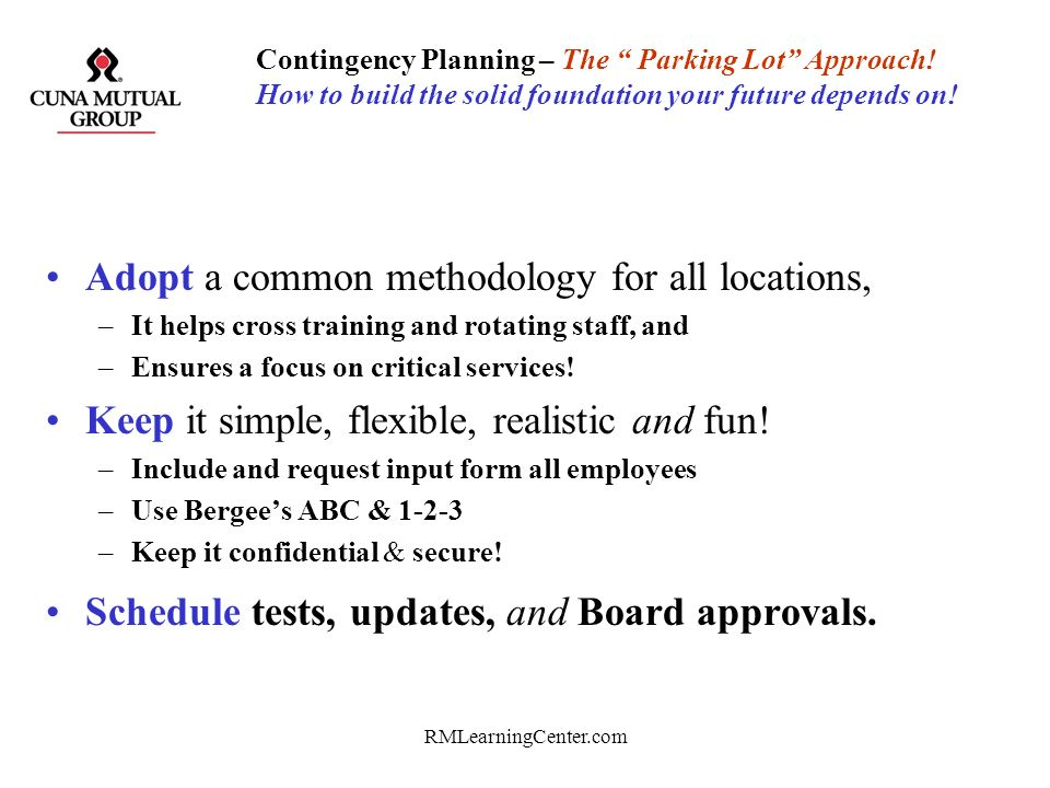 Adopt a common methodology for all locations,