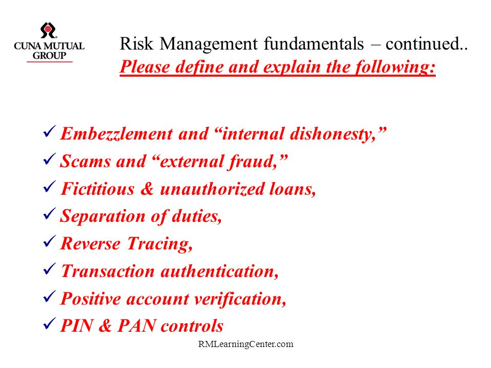 Embezzlement and internal dishonesty, Scams and external fraud,