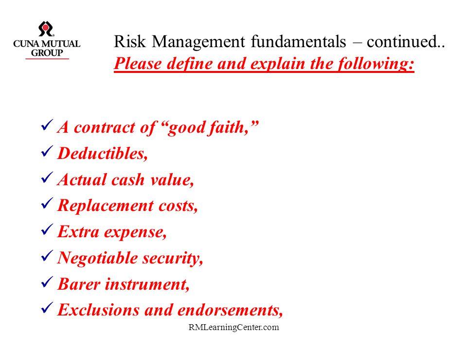 A contract of good faith, Deductibles, Actual cash value,