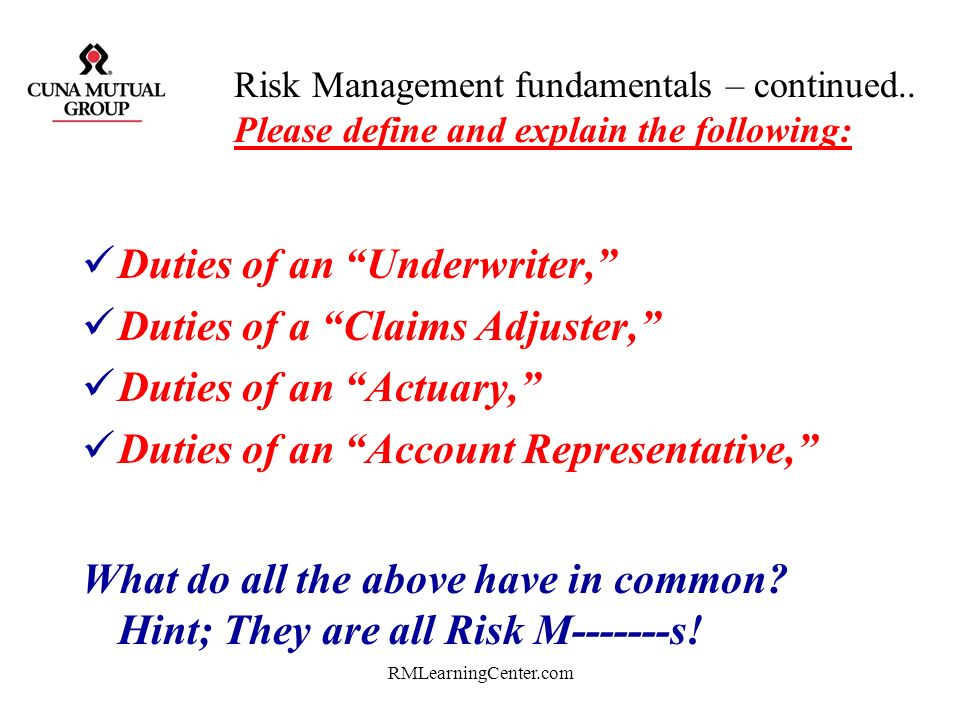Duties of an Underwriter, Duties of a Claims Adjuster,