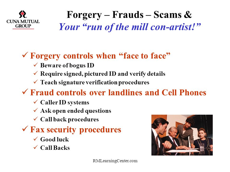 Forgery – Frauds – Scams & Your run of the mill con-artist!