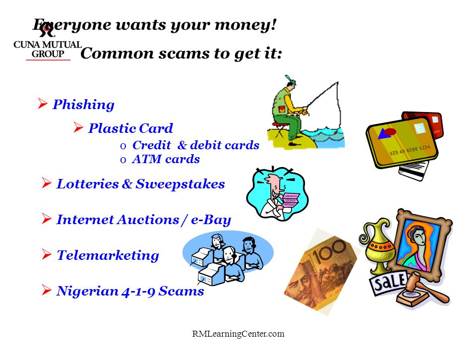 Everyone wants your money! Common scams to get it: