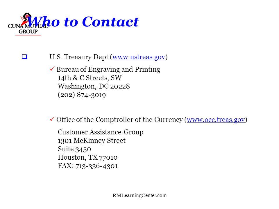 Who to Contact U.S. Treasury Dept (www.ustreas.gov)