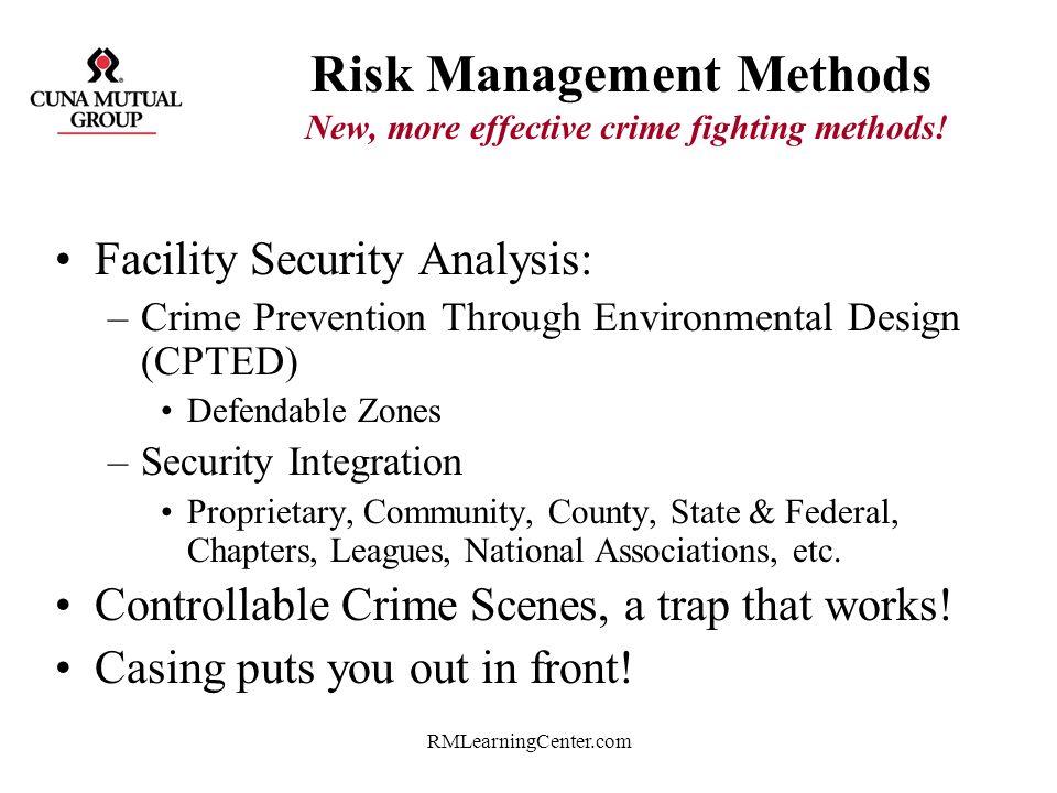 Risk Management Methods New, more effective crime fighting methods!