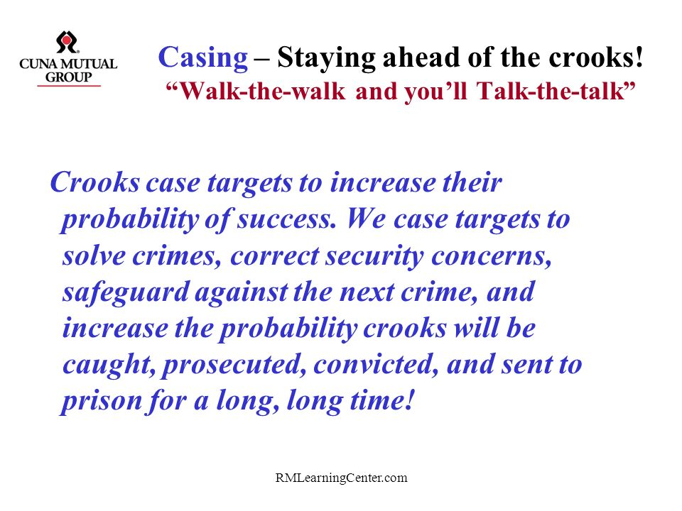 Casing – Staying ahead of the crooks