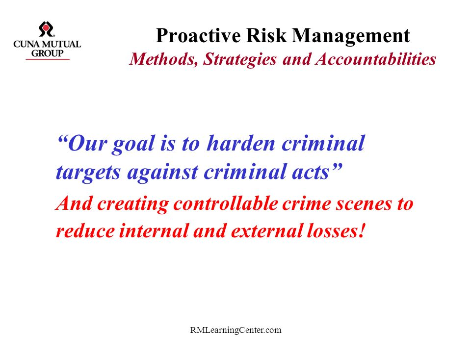 Proactive Risk Management Methods, Strategies and Accountabilities