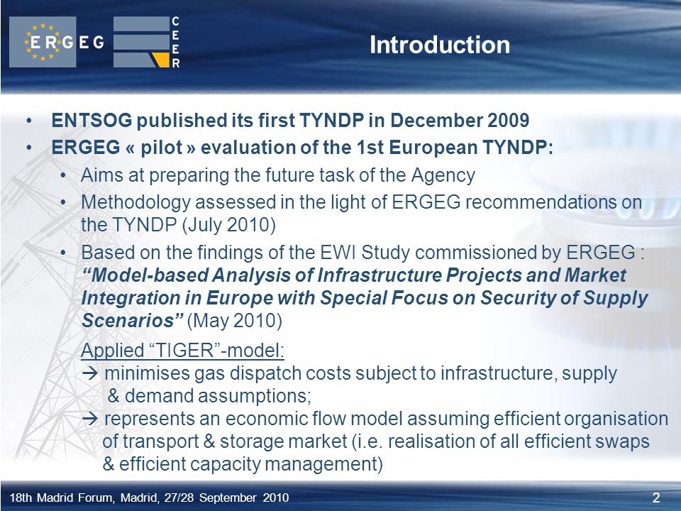 Introduction ENTSOG published its first TYNDP in December 2009