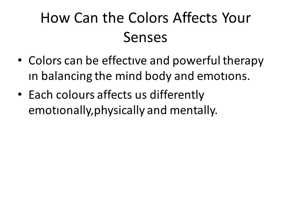 How Can the Colors Affects Your Senses