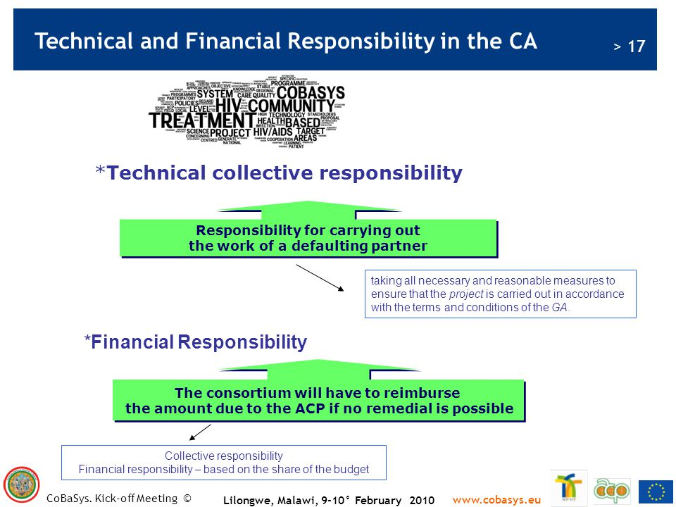 Technical and Financial Responsibility in the CA