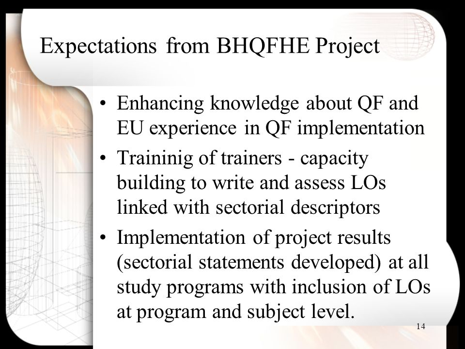 Expectations from BHQFHE Project
