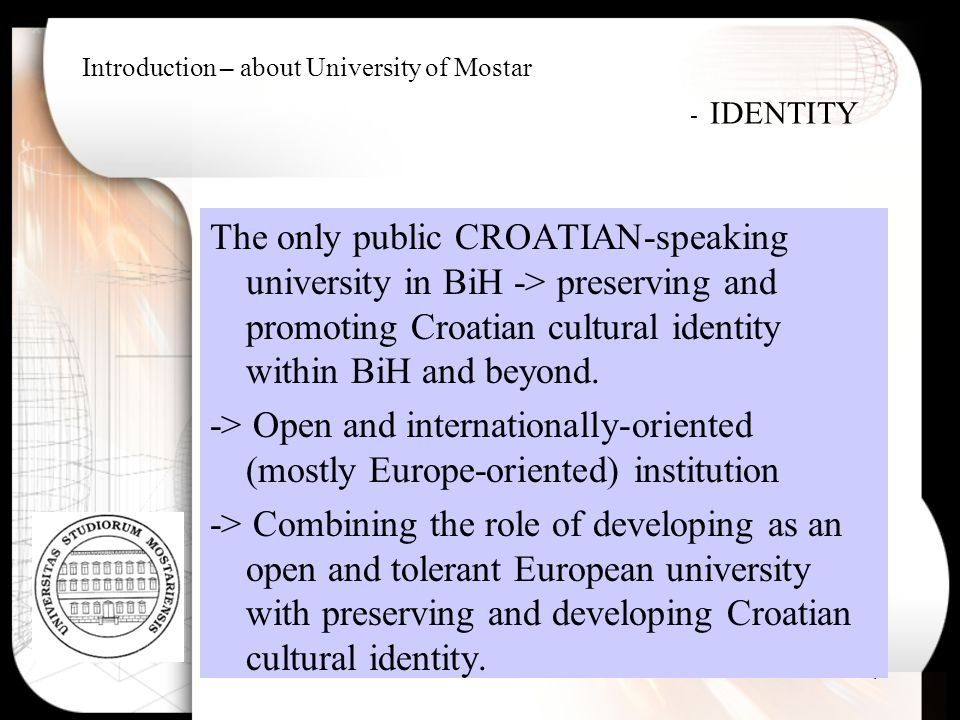 Introduction – about University of Mostar - IDENTITY