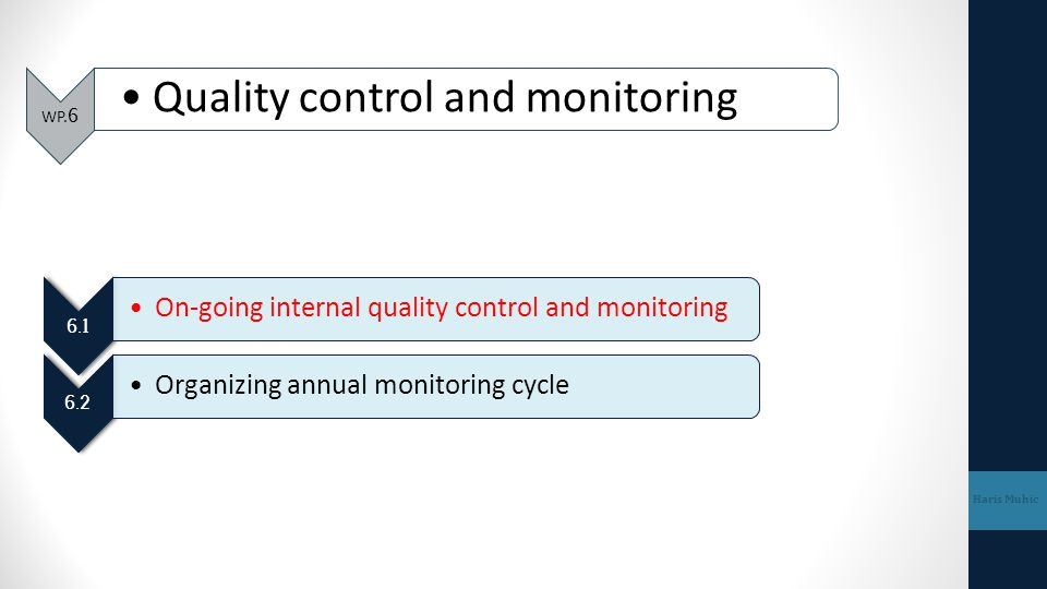 Quality control and monitoring
