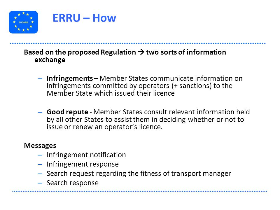 ERRU – How Based on the proposed Regulation  two sorts of information exchange.