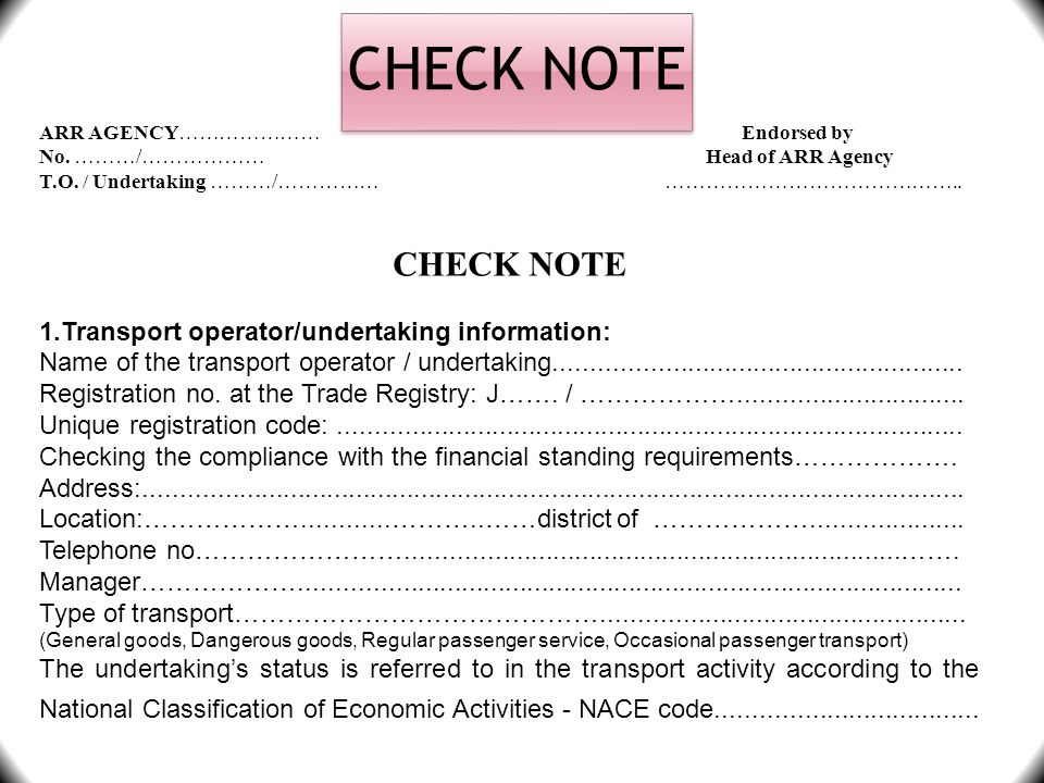 CHECK NOTE CHECK NOTE 1.Transport operator/undertaking information: