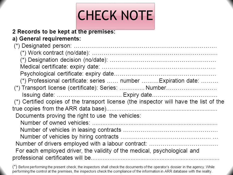 CHECK NOTE 2 Records to be kept at the premises: