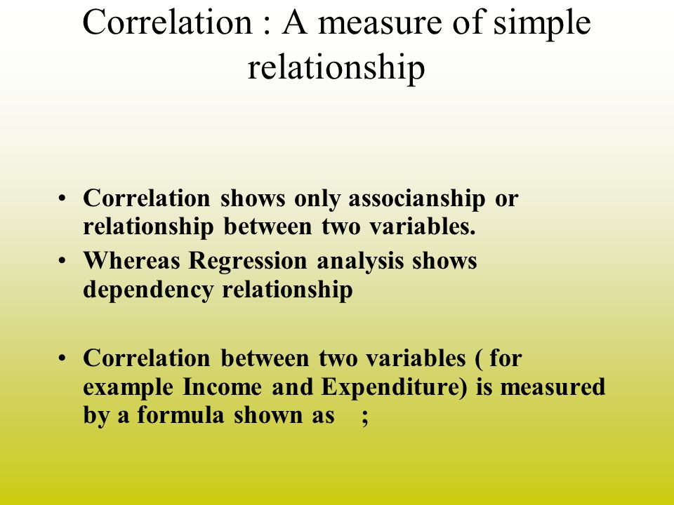 Correlation : A measure of simple relationship
