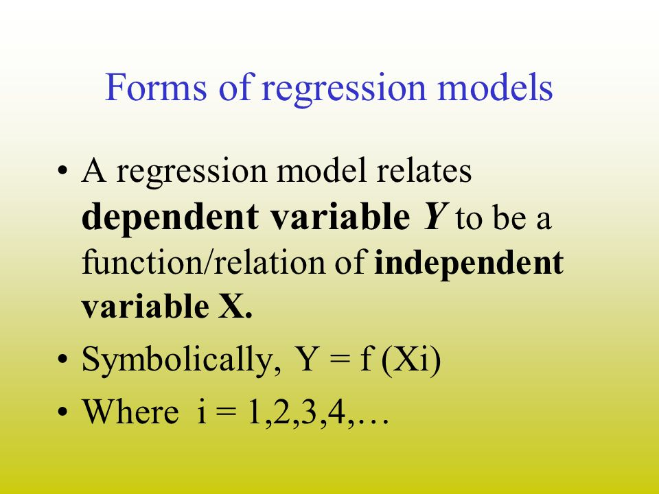 Forms of regression models