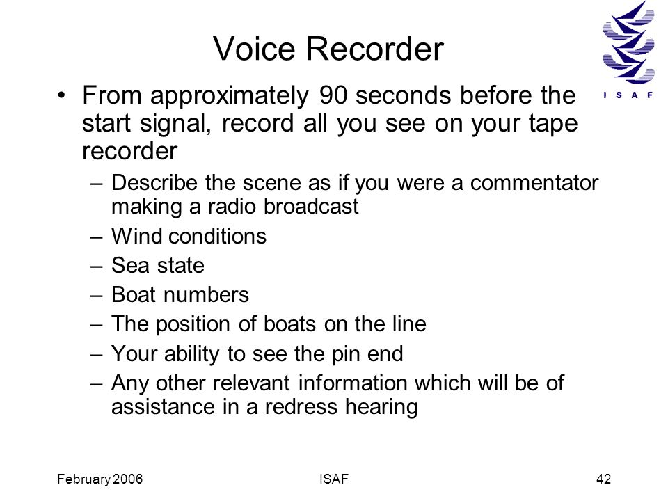 Voice Recorder From approximately 90 seconds before the start signal, record all you see on your tape recorder.