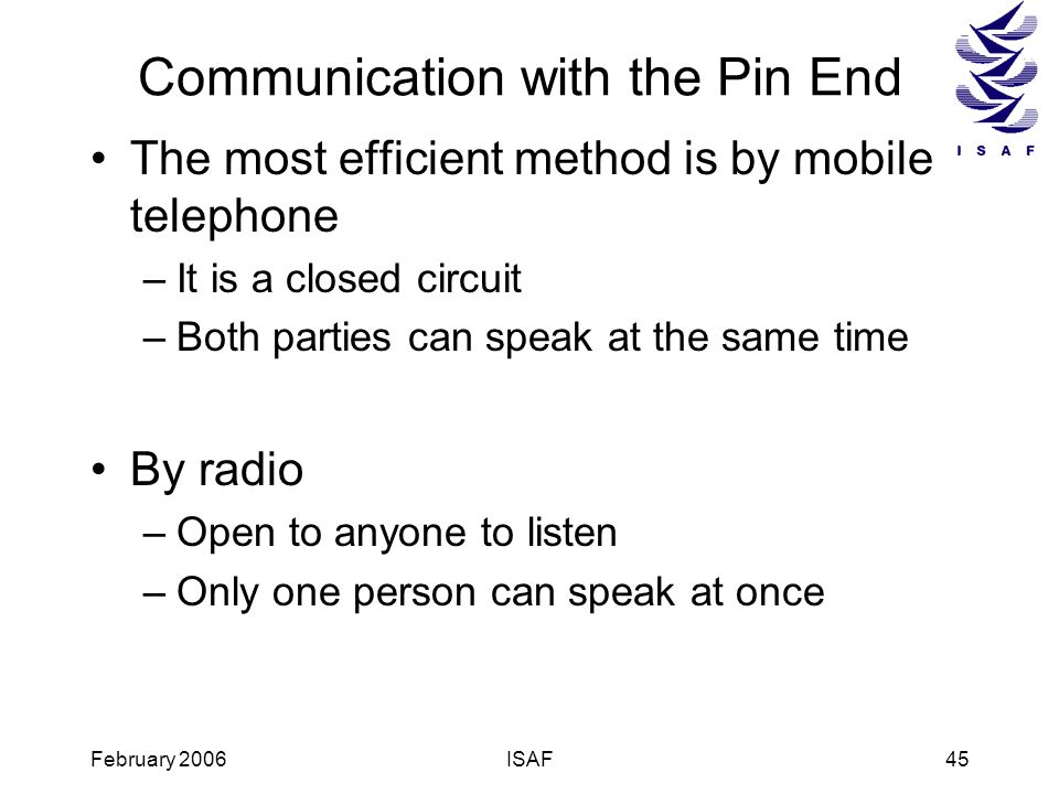 Communication with the Pin End