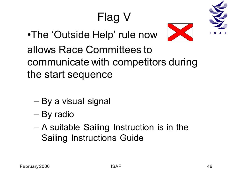 Flag V The 'Outside Help' rule now