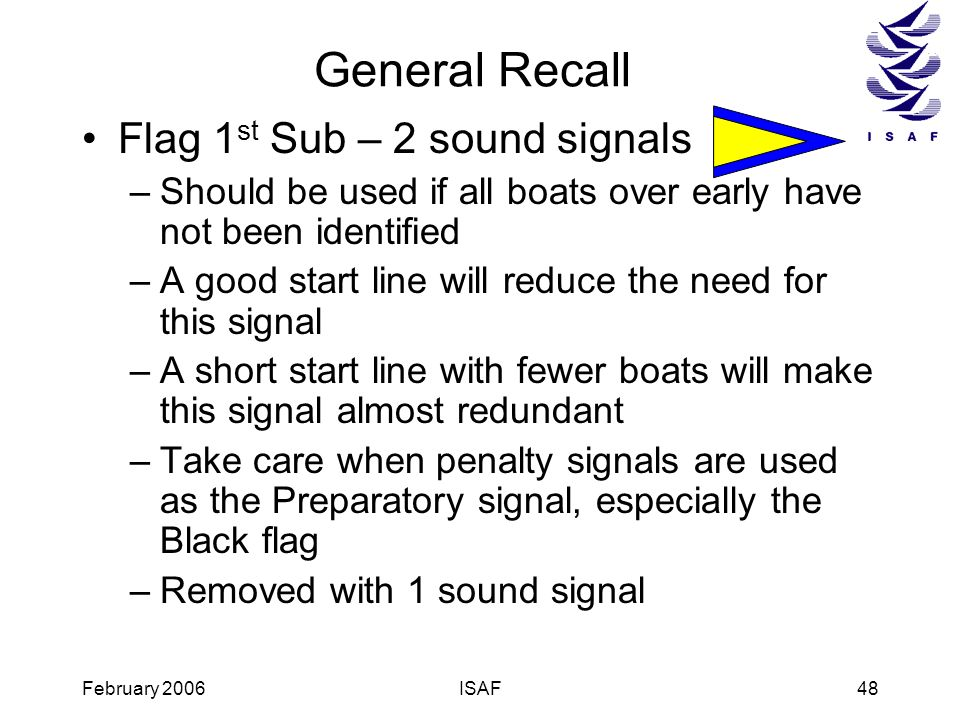 General Recall Flag 1st Sub – 2 sound signals