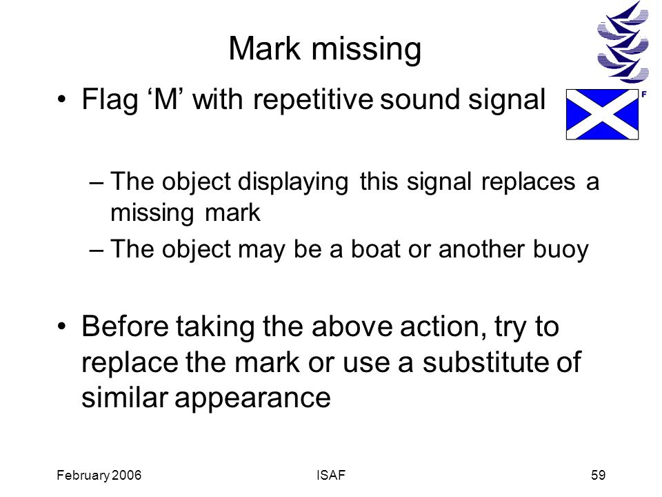 Mark missing Flag 'M' with repetitive sound signal
