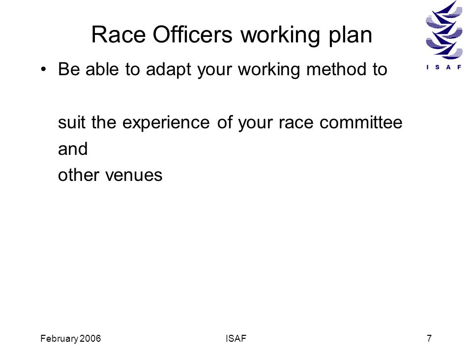 Race Officers working plan