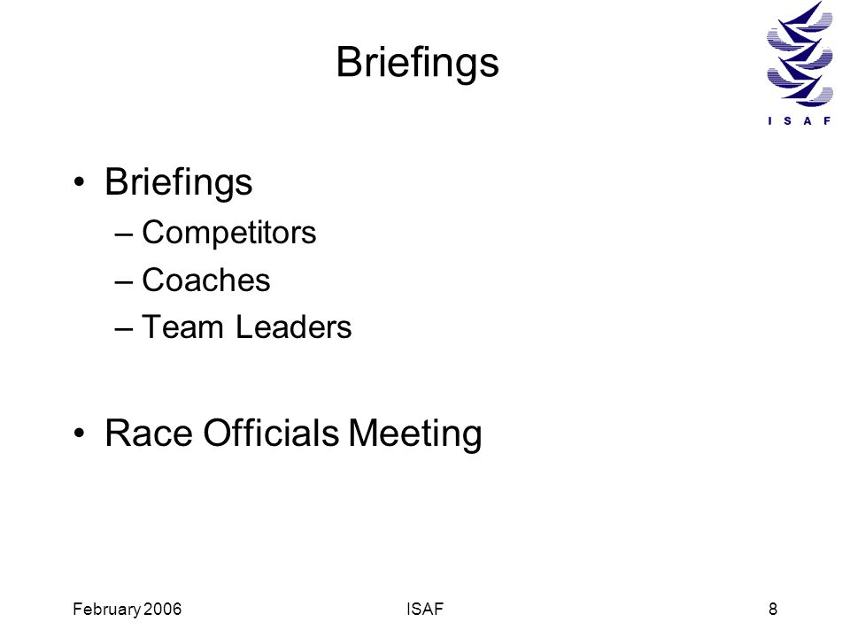 Briefings Briefings Race Officials Meeting Competitors Coaches