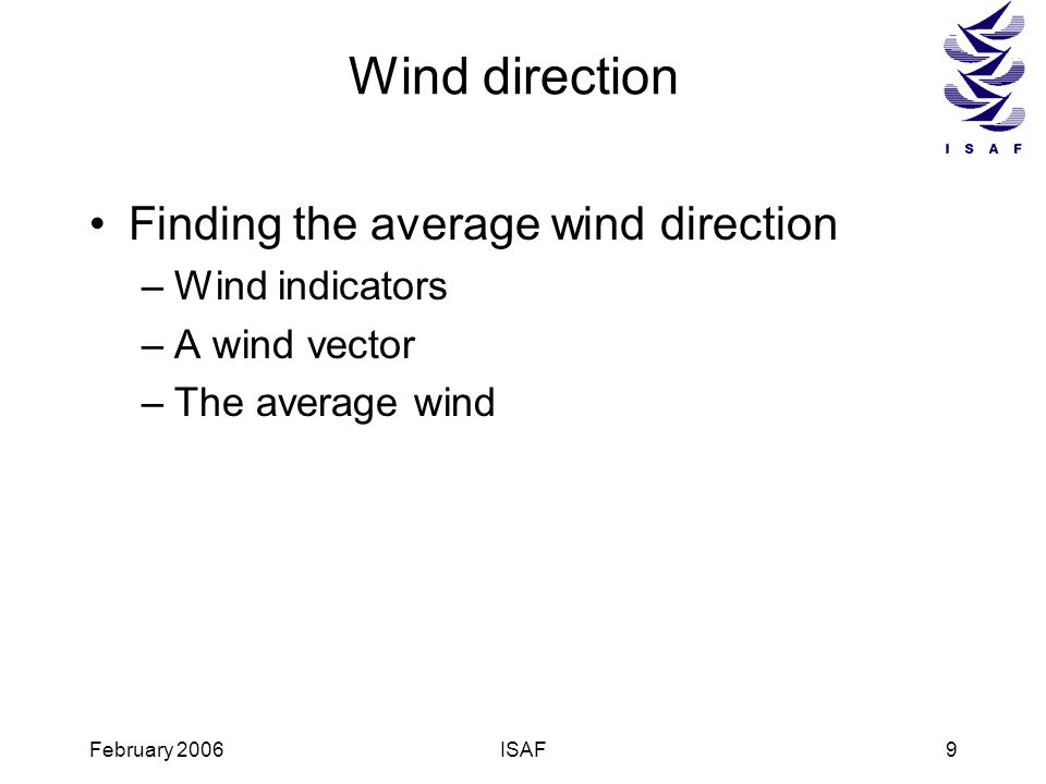 Wind direction Finding the average wind direction Wind indicators