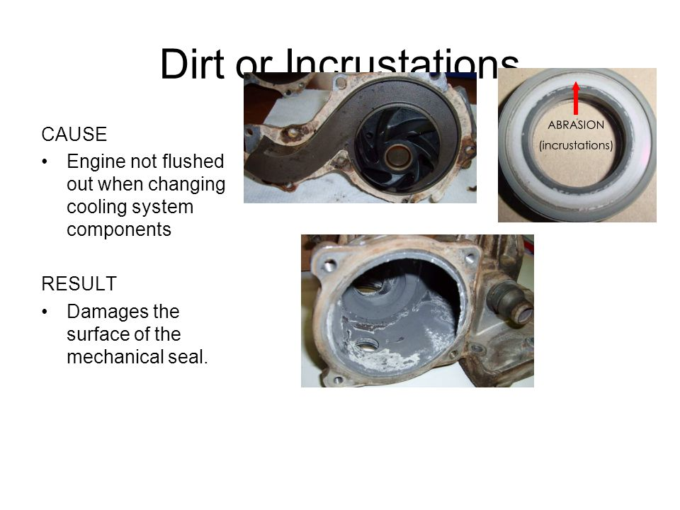 Dirt or Incrustations CAUSE
