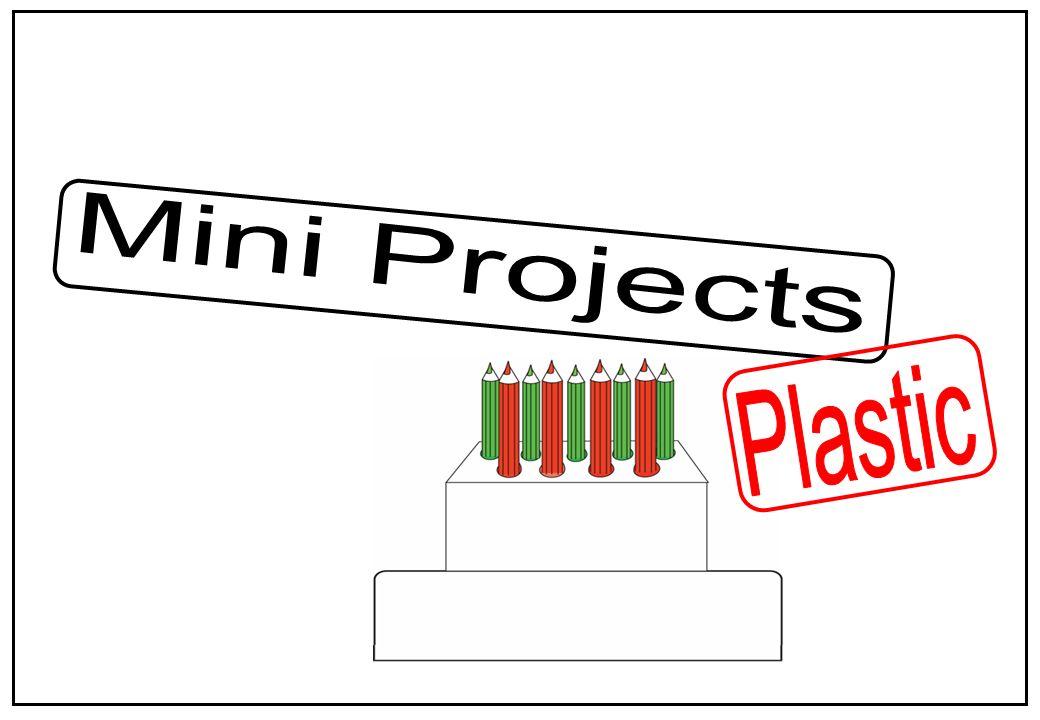Mini Projects Plastic