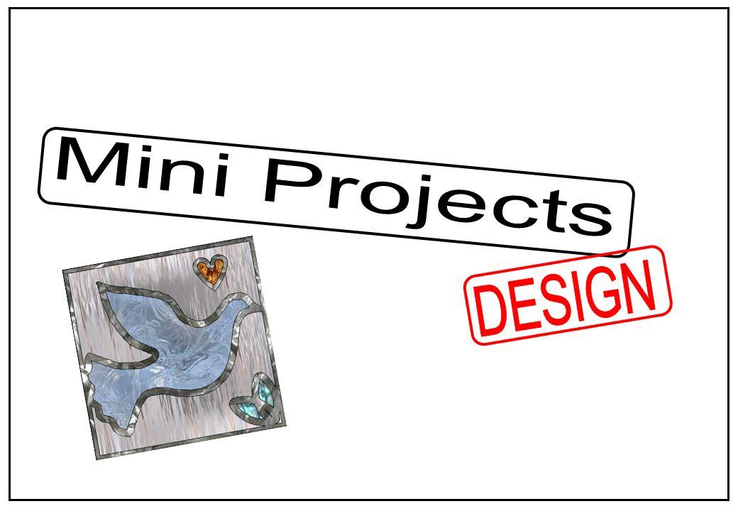 Mini Projects DESIGN
