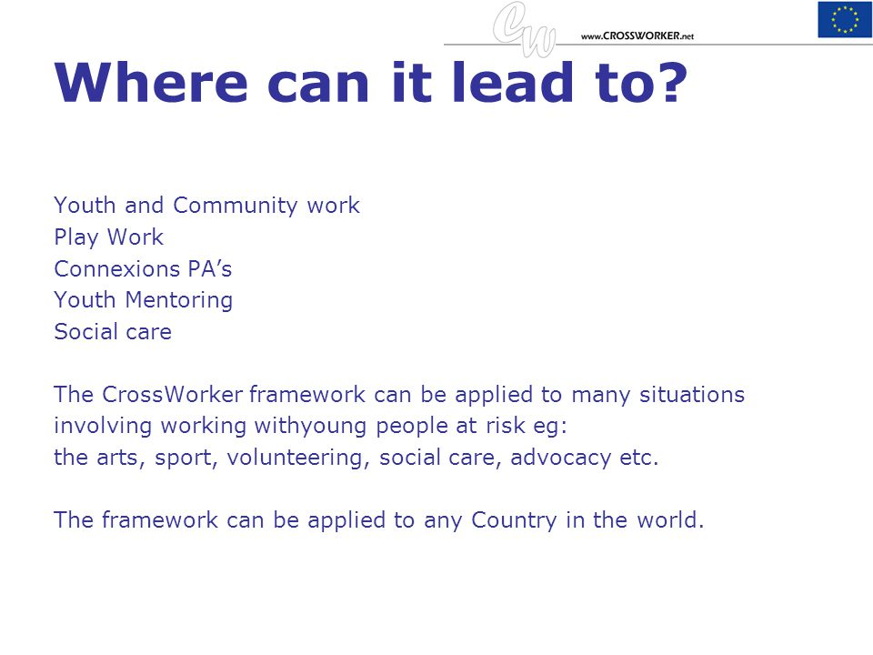 Where can it lead to Youth and Community work Play Work