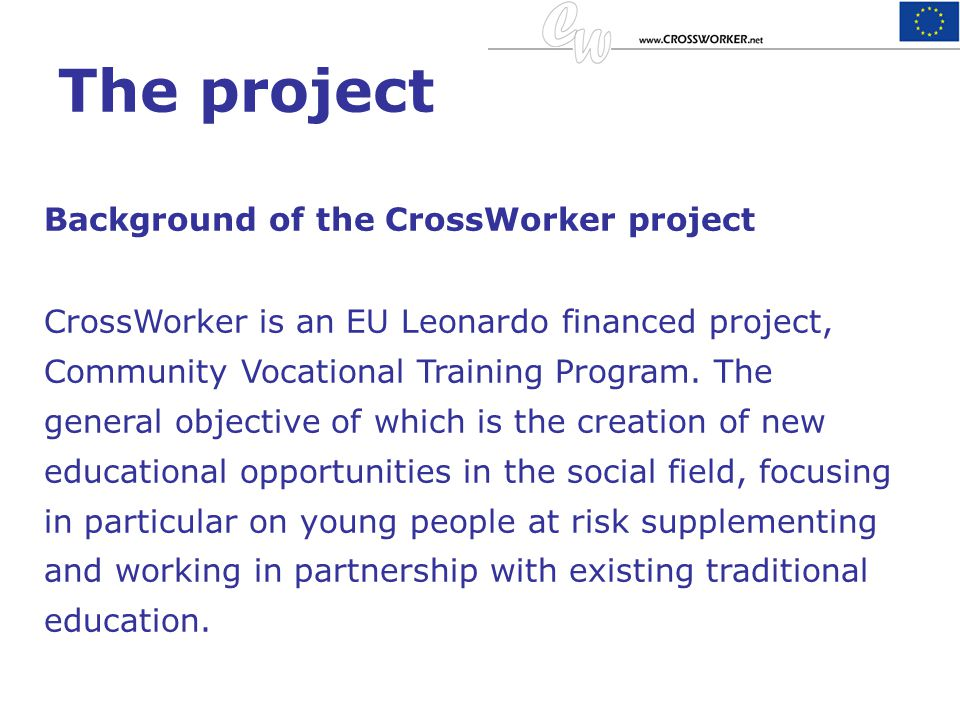 The project Background of the CrossWorker project