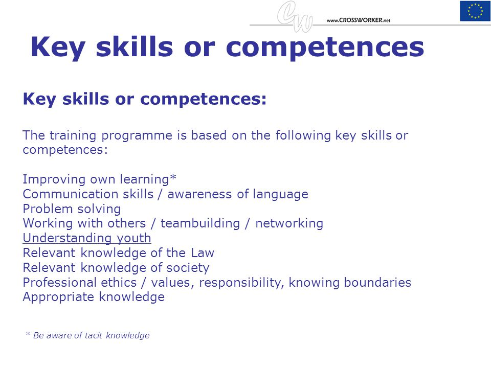 Key skills or competences