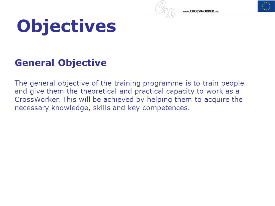 Objectives General Objective