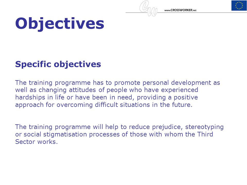 Objectives Specific objectives