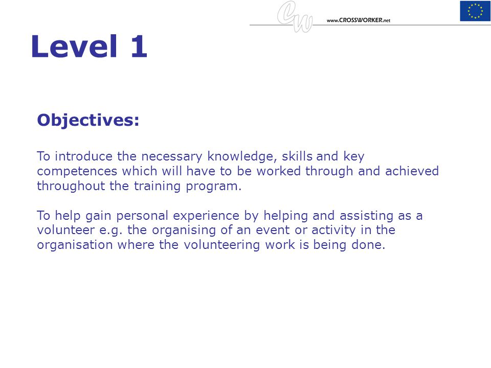 Level 1 Objectives: