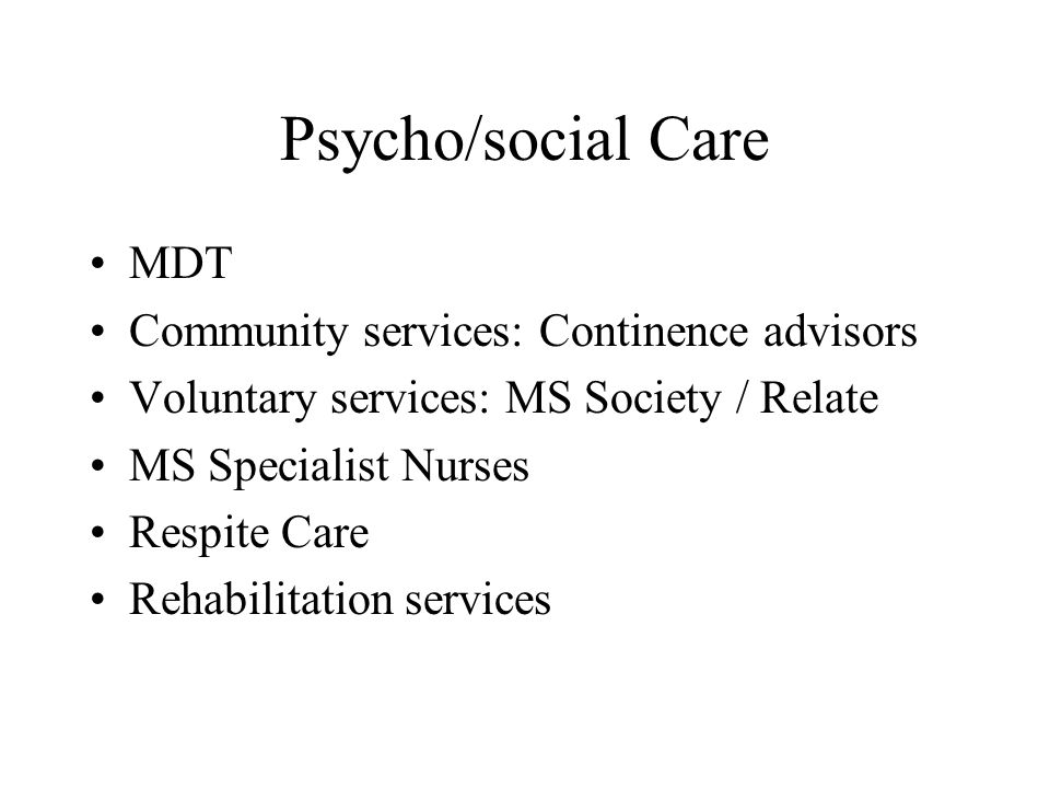 Psycho/social Care MDT Community services: Continence advisors