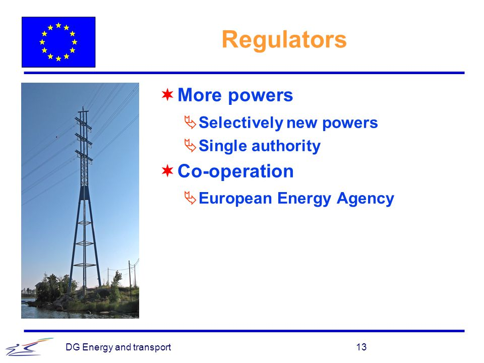 Regulators More powers Co-operation Selectively new powers