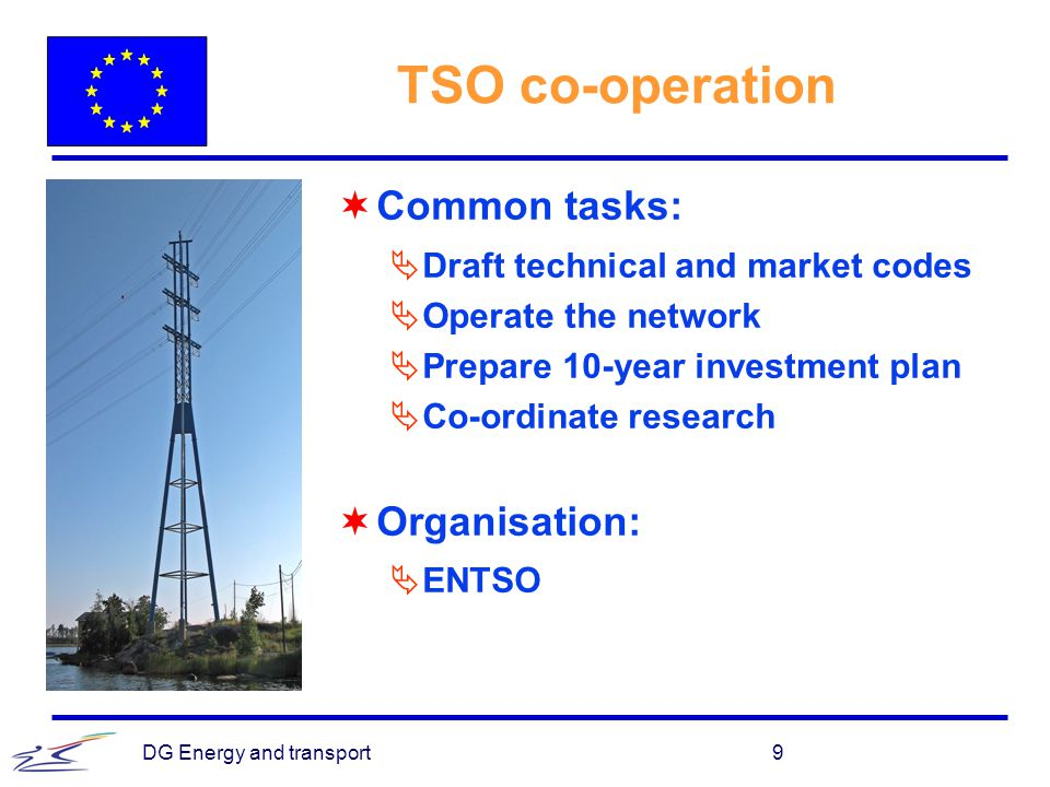 TSO co-operation Common tasks: Organisation: