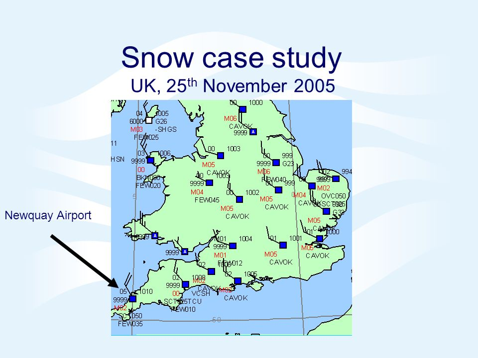 Snow case study UK, 25th November 2005 Newquay Airport