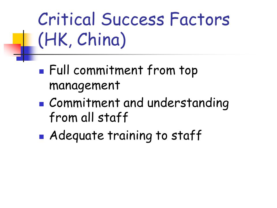Critical Success Factors (HK, China)