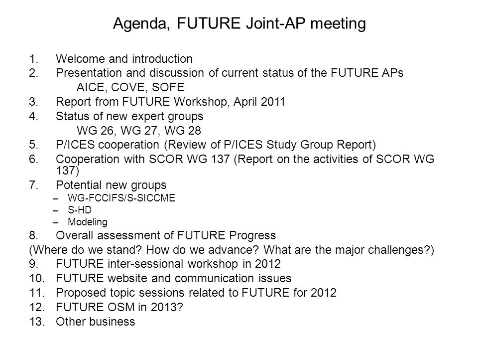 Agenda, FUTURE Joint-AP meeting