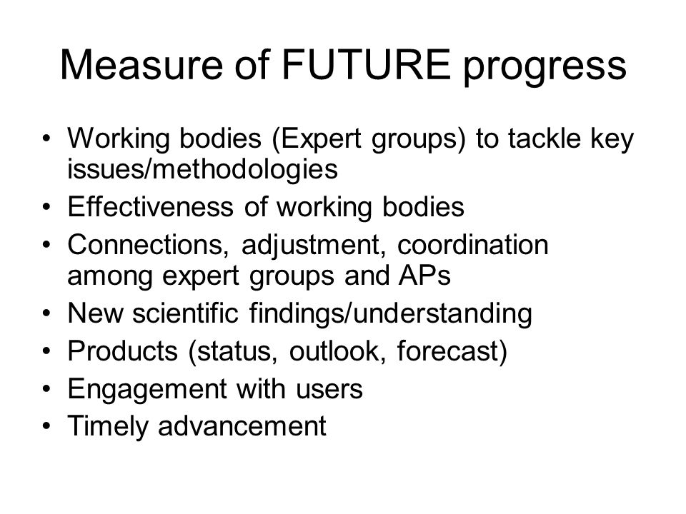 Measure of FUTURE progress