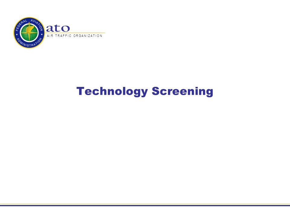 Technology Screening