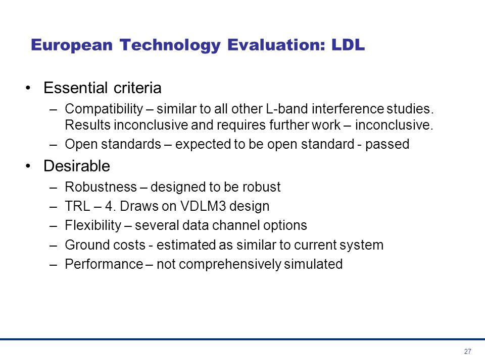 European Technology Evaluation: LDL