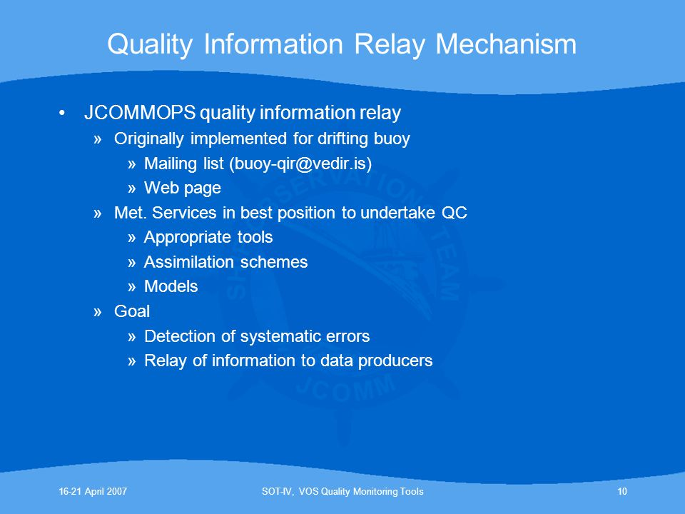 Quality Information Relay Mechanism